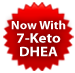 Now with 7-keto DHEA